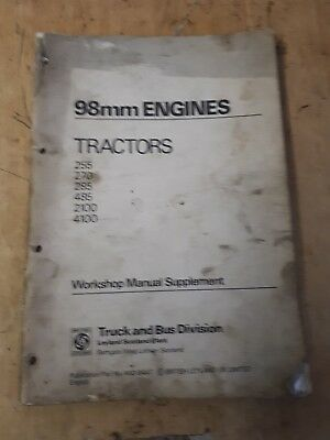 Leyland Tractor 4/98 And 6/98 Engines Workshop  Manual.