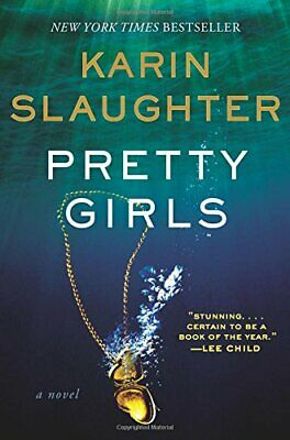Pretty Girls by Slaughter, Karin Book The Cheap Fast Free Post