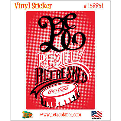 Coca-Cola Be Really Refreshed Vinyl Sticker Pop Art Vintage Style Decal