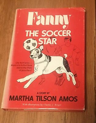 Fanny The Soccer Star ~ Smooth Fox Terrier Dog Story Book