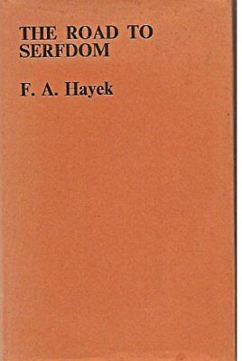 The Road to Serfdom by Hayek, F. A. Hardback Book The Cheap Fast Free Post