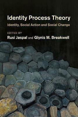 Identity Process Theory: Identity, Social Action and Social Change by Rusi Jaspa