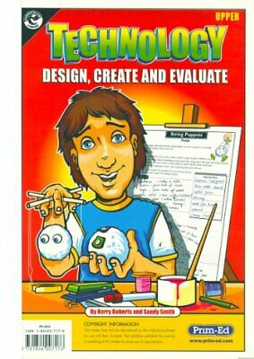 Technology: Upper level: Design, Create and Evalu... by Smith, Sandy Copymasters