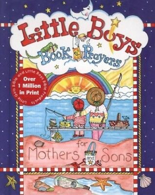 Little Boys Book of Prayers for Mothers and Sons by Larsen, Carolyn Book The