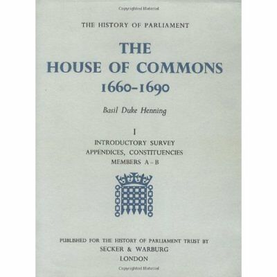 The House of Commons, 1660-90 (The History of Parliamen