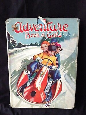 The Adventure book for Girls.1940s