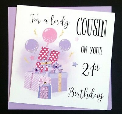 Handmade Birthday Card Cousin Daughter Sister Friend 16th 21st