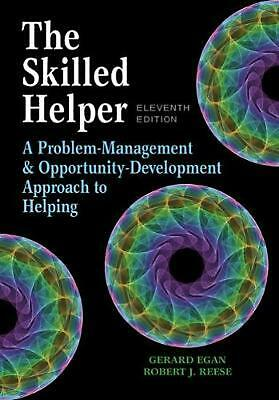 The Skilled Helper: A Problem-Management and Opportunity-Development Approach to