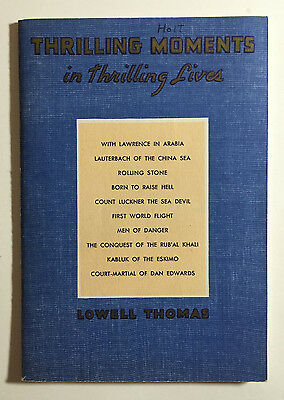 Thrilling Moments in Thrilling Lives by Lowell Thomas, Sun Oil Company Book 1936