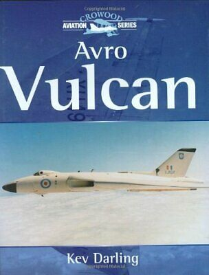 Avro Vulcan (Crowood Aviation) by Darling, Kev Hardback Book The Cheap Fast Free