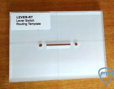 LEVER SWITCH Routing Template - Transparent Acrylic - GUITAR & BASS Luthier Tool