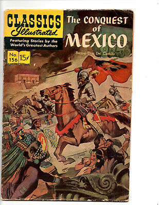 Classics Illustrated issue number 156 The Conquest of Mexico