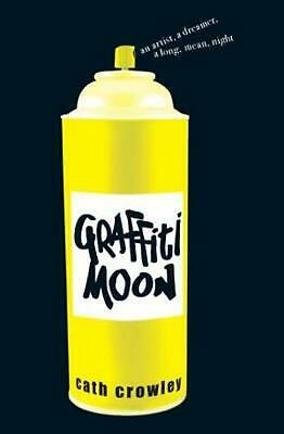 Graffiti Moon by Cath Crowley Paperback Book Free Shipping!