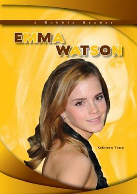 Emma Watson (Robbie Reader Contemporary Biographies) by Tracy, Kathleen Book The