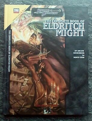 Swords and Sorcery The Complete Book of Eldritch Might  by Monte Cook d20 System