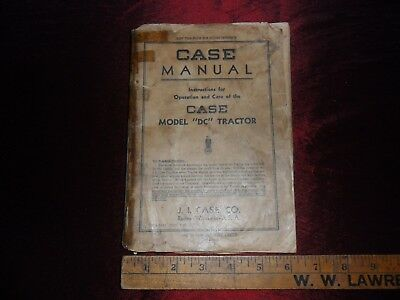 """Case Model """"dc"""" Tractor Manual First Edition!!"""