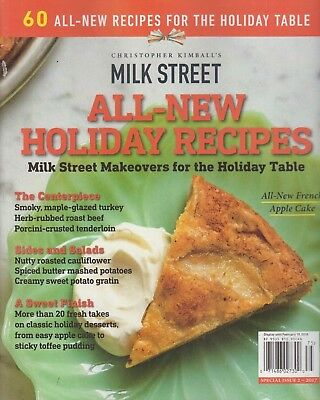 Christopher Kimballs' Milk Street All-New Holiday Recipes Special Issue 2 - 2017
