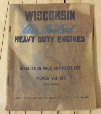 Original Wisconsin Air Cooled Engine Instruction and Parts Manual Mod. VF4 VE4