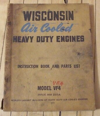 Original Wisconsin Air Cooled Engine Instruction and Parts Manual Mod. VF4
