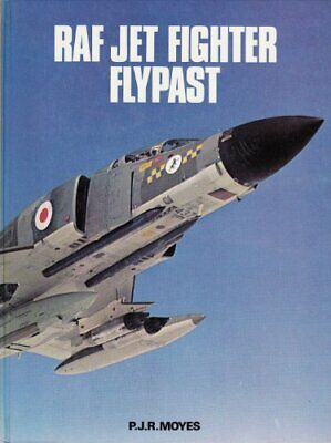 RAF Jet Fighter Flypast by Moyes, Philip J. R. Hardback Book The Cheap Fast Free