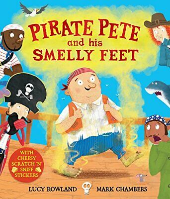 Pirate Pete and His Smelly Feet by Rowland, Lucy Book The Cheap Fast Free Post