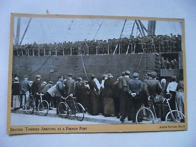 WW1 Postcard BRITISH TOMMIES ARRIVING AT A FRENCH PORT