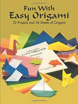 Fun with Easy Origami: 32 Projects and 24 Sheets... by Dover Mixed media product