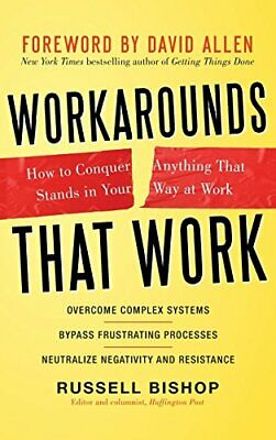Workarounds That Work: How to Conquer Anything That... by Allen, David Paperback