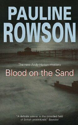 Blood On The Sand (Detective Inspector Andy Hort... by Rowson, Pauline Paperback