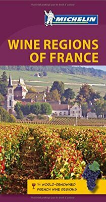 Wine Regions of France Green Guide (Michelin Green Guides) by Michelin Book The