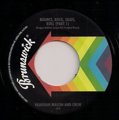 70s DISCO FUNK 7 45  - VAUGHAN MASON & CREW - BOUNCE ROCK SKATE ROLL (PARTS 1&2)