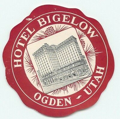 Ogden Uah Hotel Bigelow Great Old Luggage Label