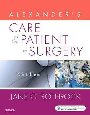 Alexander's Care of the Patient in Surgery 16th Edition by Jane C. Rothrock (Eng