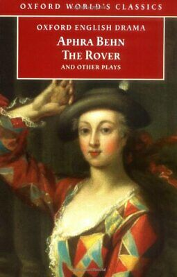 The Rover and Other Plays (Oxford World's Classics) by Behn, Aphra Paperback The