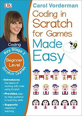 Coding In Scratch For Games Made Easy (DK) by Vorderman, Carol Book The Cheap