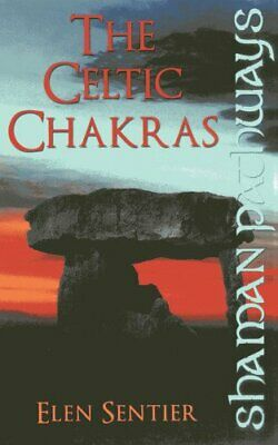 Shaman Pathways - The Celtic Chakras by Elen Sentier Book The Cheap Fast Free