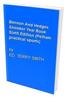Benson And Hedges Snooker Year Book Sixth Edition... by ED. TERRY SMITH Hardback
