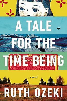 A Tale for the Time Being  (NoDust) by Ruth Ozeki