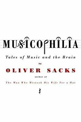 Musicophilia: Tales of Music and the Brain by Sacks, Oliver Paperback Book The
