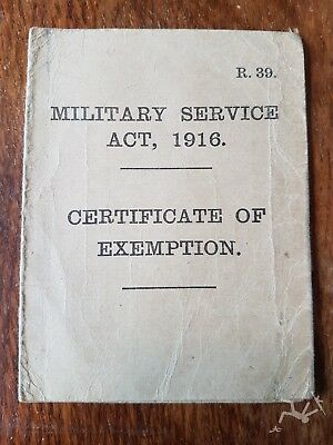 WW1 BRITISH DOCUMENT -CERTIFICATE OF EXEMPTION MILITARY SERVICE ACT ...