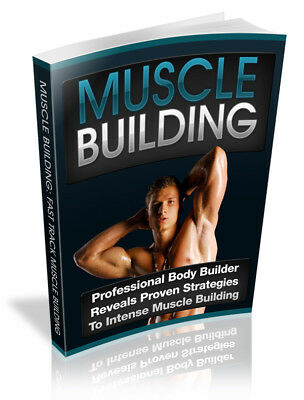 The Complete Guide To Muscle Building E-Book