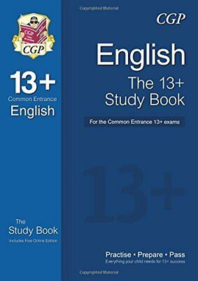 The 13+ English Study Book for the Common Entrance Exams (with o... by CGP Books