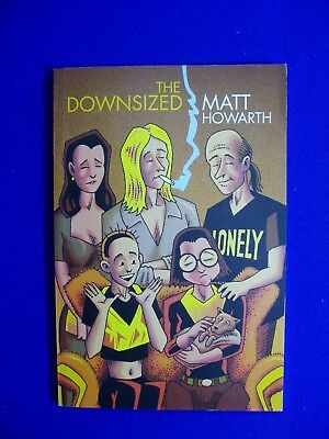 The Downsized: Matt Howarth. new.
