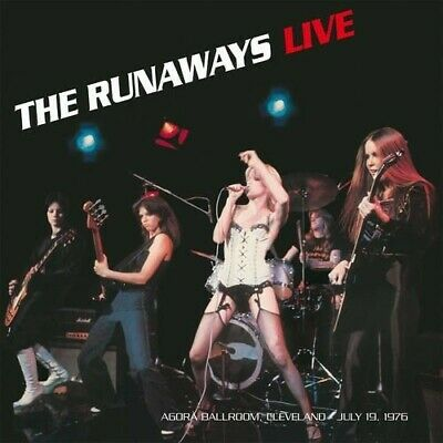 The Runaways - Live: Agora Ballroom - Clevland July 19,1976 [New Vinyl LP]