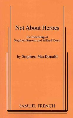 Not About Heroes by Stephen Macdonald (English) Paperback Book Free Shipping!