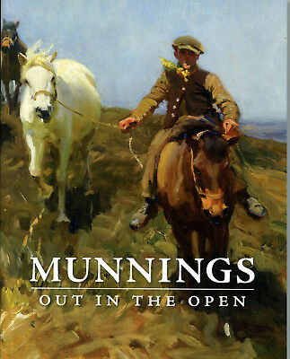 MUNNINGS OUT IN THE OPEN -- equestrian paintings of Alfred J. Munnings