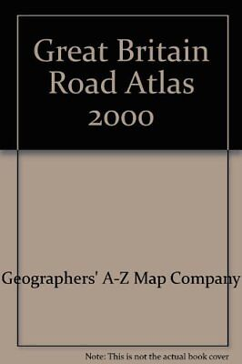 Great Britain Road Atlas 2000 by Geographers' A-Z Map Company Paperback Book The