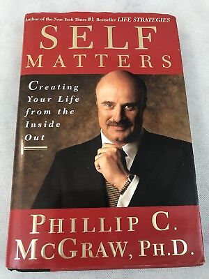 Self Matters&Companion Creating Your Life from the Inside Out by Phillip McGraw