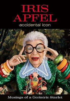 Iris Apfel: Accidental Icon by Iris Apfel Hardcover Book Free Shipping!