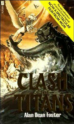 Clash of the Titans (A Futura book) by Foster, Alan Dean Paperback Book The